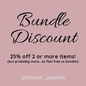 25% off 2 or more Items (Bundle Discount)